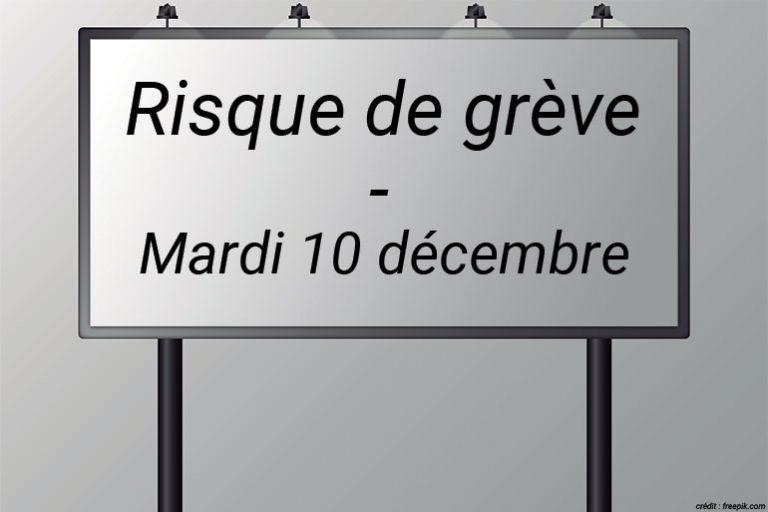 Grève - mardi 10 décembre